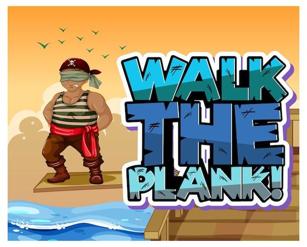 Walk the plank-logobanner mit einem piratenmann, der auf der planke läuft
