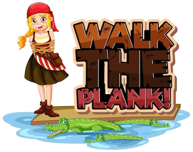 Walk the plank-schriftartbanner mit einem piratenjungen-cartoon-charakter
