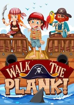 Walk the plank schriftbanner mit piraten-cartoon-figur