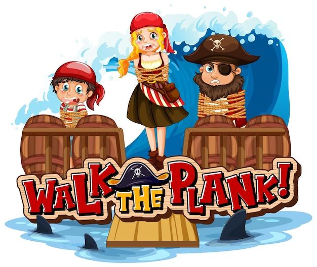 Walk the plank schriftbanner mit vielen piraten-cartoon-charakteren