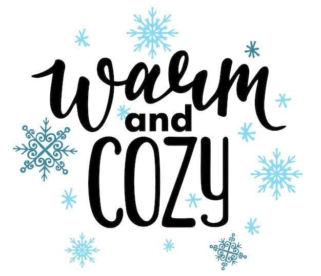 Warmes und gemütliches vektorplakat mit satz- und dekorelementen typografiekartenbild mit schriftzug