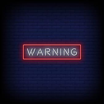 Warnung neonzeichen stil text