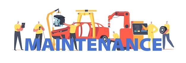 Wartungskonzept. arbeiter-charaktere auf der auto-fertigungsstraße auf werk, fahrzeugfabrik, automobil- und verkehrstechnik poster, banner oder flyer. cartoon-menschen-vektor-illustration