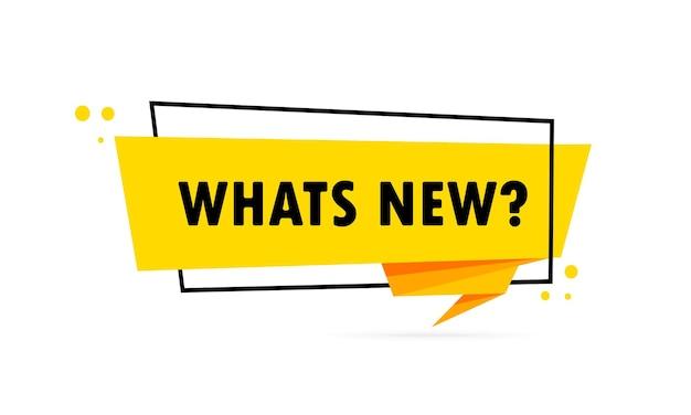 Was gibt's neues. sprechblasenbanner im origami-stil. aufkleber-design-vorlage mit neuem text. vektor-eps 10. getrennt auf weißem hintergrund.