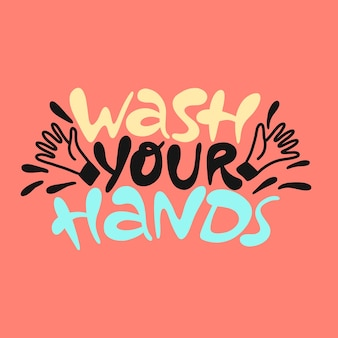 Waschen sie ihre hände mit handgezeichnetem schriftzug coronavirus-präventionsplakat mit gesunder regel