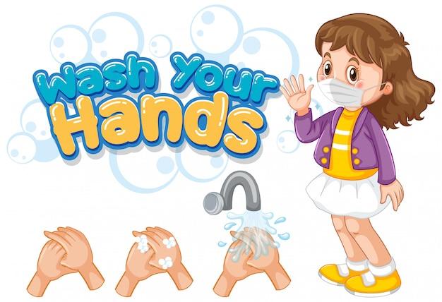 Waschen sie ihre hände schriftart design mit mädchen tragen maske