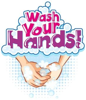 Wash your hands schriftbanner mit händewaschen mit seifenblasen