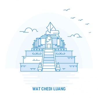 Wat chedi luang blauer markstein