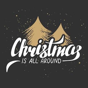 Weihnachten ist überall auf dunklem hintergrund