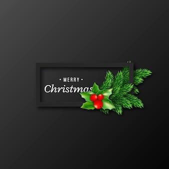 Weihnachtsdesign, realistischer schwarzer rahmen und text mit schatten, neujahrstannenzweigdekoration mit stechpalme. schwarzer farbhintergrund.