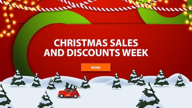 Weihnachtsgeschäfts- und rabattwoche, moderne fahne mit kiefernwinterwald und tragender weihnachtsbaum des roten weinleseautos.