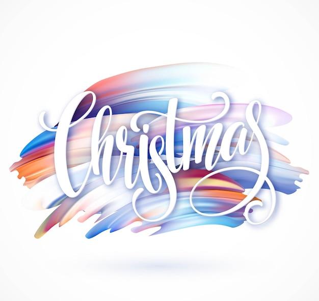Weihnachtskalligraphie-handschriftbeschriftung auf dem hintergrund von pinselstrichen und öl- oder acrylfarben. vektorillustration eps10