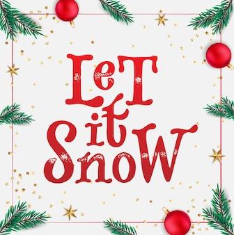 Weihnachtszitat lass es schneien für karten und drucke