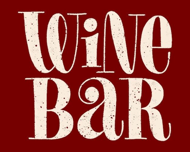 Weinbar-handbeschriftung