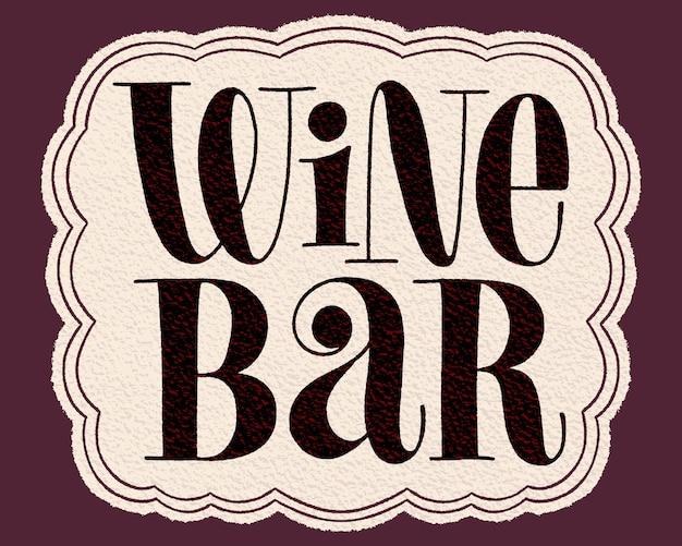 Weinbar-handbeschriftungs-typografie-text für restaurant-weingut-weinberg-festival