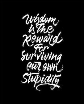 Weisheit ist das motivationszitat für die belohnung