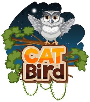 Weiße eule cartoon-figur in der nachtszene mit cat bird schriftbanner isoliert
