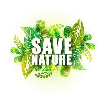Weißer text speichern sie die natur auf grünen blättern hintergrund.