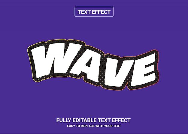 Wellenbearbeitbarer textstileffekt