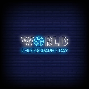 Weltfotografietag neon signs style text