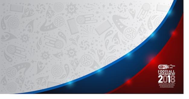Weltmeisterschaft-fußballcup 2018 auf weißem, blauem und rotem abstraktem hintergrund