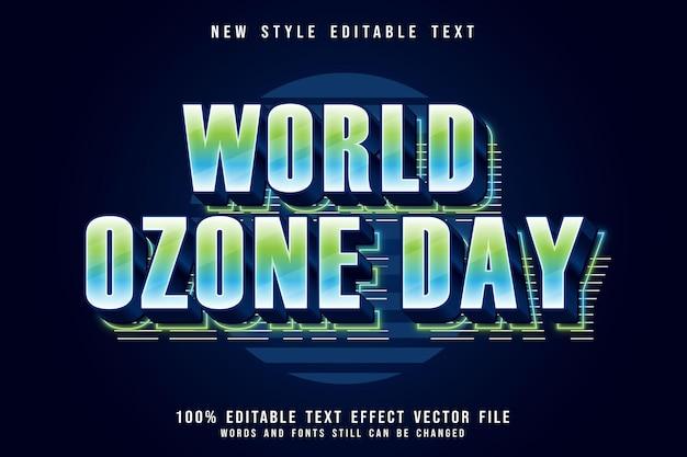Weltozontag editierbarer texteffekt 3-dimensionale prägung im modernen neonstil