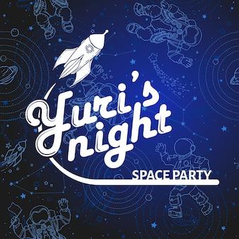 Weltraumparty-kartenentwurf. yuri nacht banner oder flyer. 12. april kosmonautiktag.