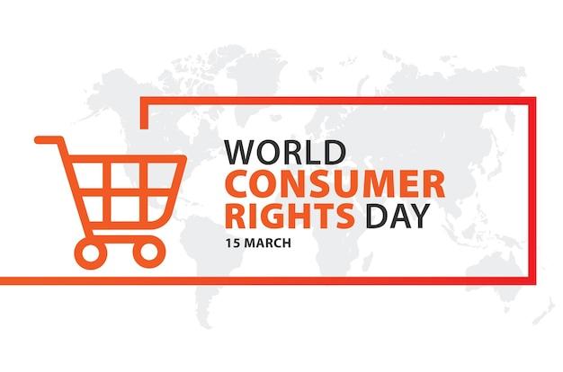Welttag der verbraucherrechte 15. märz