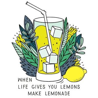 Wenn das leben dir zitronen gibt, mach limonade daraus