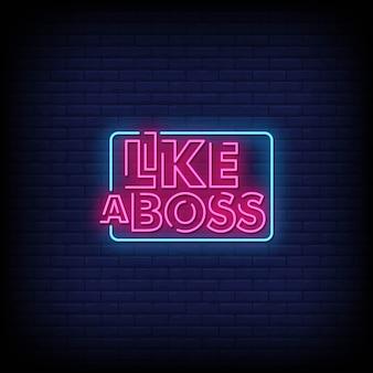 Wie ein boss neon signs style text