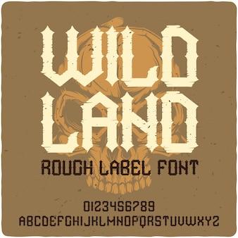 Wild land vintage schriftzug