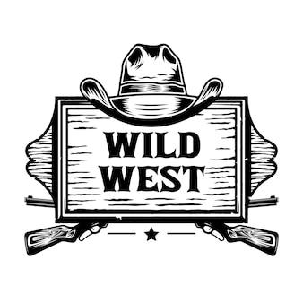 Wild west holzbrett mit cowboyhut und waffen