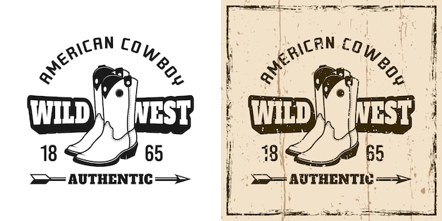 Wild-west-vektor-emblem, abzeichen, etikett, logo oder t-shirt-druck mit cowboystiefeln in zweifarbigem monochrom und vintage-farben