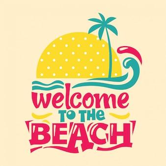 Willkommen am strand. zitieren sie sommer