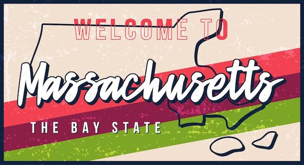 Willkommen bei massachusetts vintage rostigen metallschild. zustandskarte im grunge-stil mit handgezeichneter typografie-beschriftung.