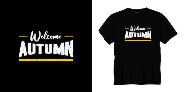 Willkommen herbst typografie t-shirt design