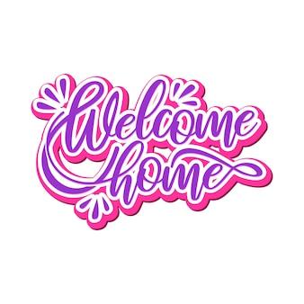 Willkommen zu hause schriftzug typografie design