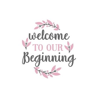 Willkommen zu unserem anfangszitat-schriftzug
