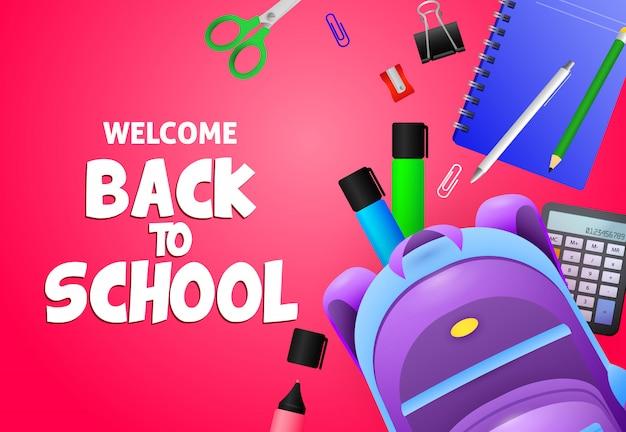 Willkommen zurück in der schule schriftzug mit rucksack und schreibwaren