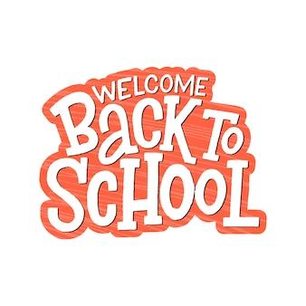 Willkommen zurück in der schule schriftzug.