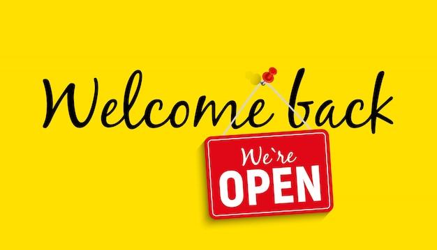 Willkommen zurück. wir sind open sign illustration
