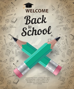 Willkommen, zurück zur schule schriftzug mit gekreuzten stiften