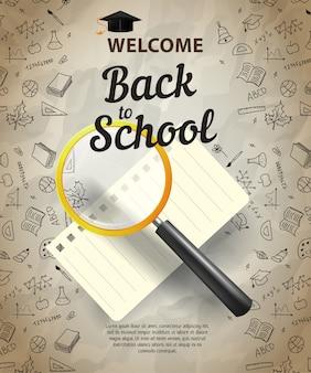 Willkommen, zurück zur schule schriftzug mit lupe und notebook-blatt