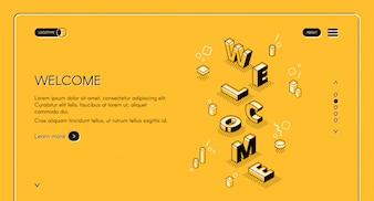 Willkommene Netzhauptseitenillustration von Wortbuchstaben in der isometrischen schwarzen dünnen Linie Design