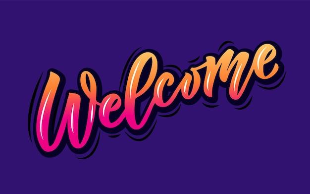 Willkommenes handgeschriebenes farbverlaufsplakat auf hintergrund handskizzierte willkommens-schriftzug-typografie eps10