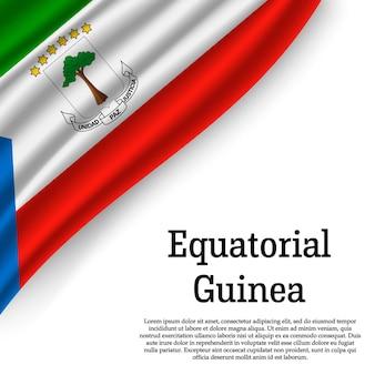 Winkende flagge von äquatorialguinea auf weiß