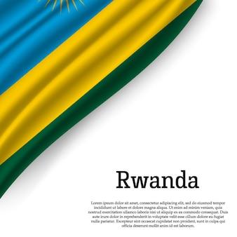Winkende flagge von ruanda auf weiß