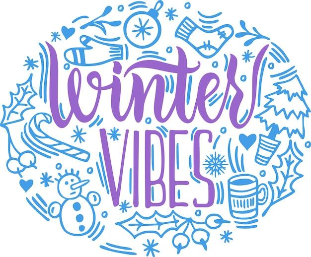 Winter vibes vector poster mit phrasen und dekorelementen für happy holidays grußkartenbeschriftung