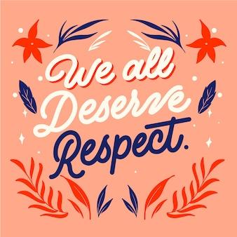 Wir alle verdienen respekt zitat schriftzug