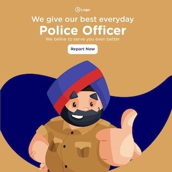 Wir geben unser bestes tägliches bannerdesign mit einem polizisten, der daumen hoch zeigt
